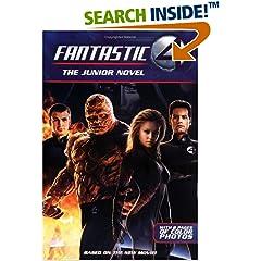 The Fantastic Four: The Junior Novel (Fantastic Four)