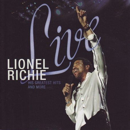 Lionel Richie - Live-His Greatest Hits - Zortam Music