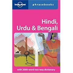 Hindi, Urdu & Bengali: Lonely Planet Phrasebook