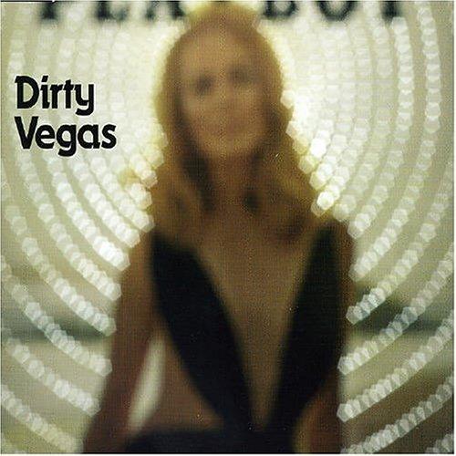 Dirty Vegas - Walk into the Sun - Zortam Music
