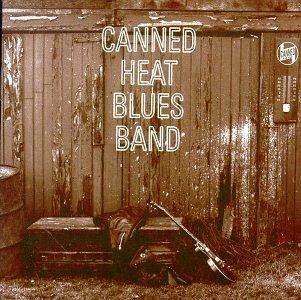 Canned Heat - Canned Heat Blues Band - Zortam Music