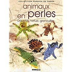 Animaux en perles : Dauphin, tortue, grenouille...