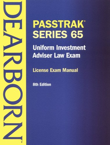 Uniform Investment Adviser Law Exam: License Exam Manual (Passtrack Series 65)