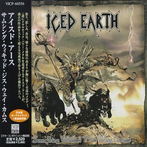 Iced Earth - Something Wicked This Way - Zortam Music