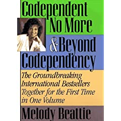 Codependent No More: Beyond Codependency