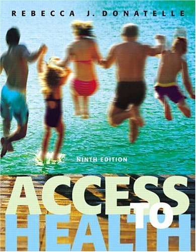 Access to Health (9th Edition) (Donatelle Series)