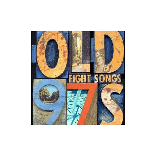 Old 97s: Fight Songs
