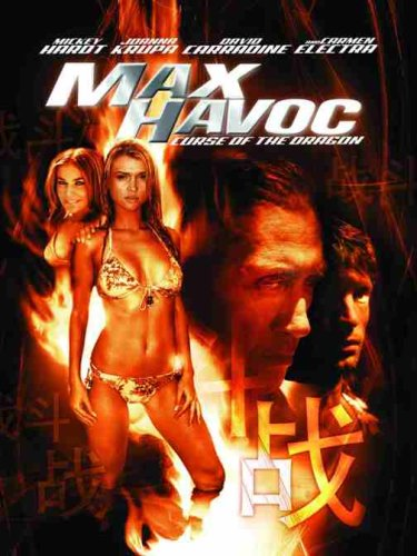 Max Havoc: Curse Of The Dragon / ����-�����������: ��������� ����������� ������� (2004)