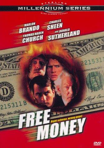 Free Money / Лёгкие деньги (1998)