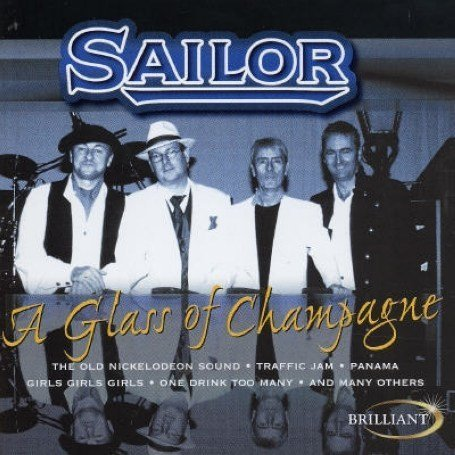 Sailor - Glass of Champagne - Zortam Music