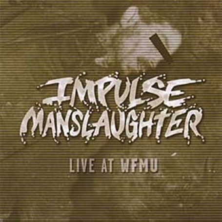 Original album cover of Live at WFMU by Impulse Manslaughter