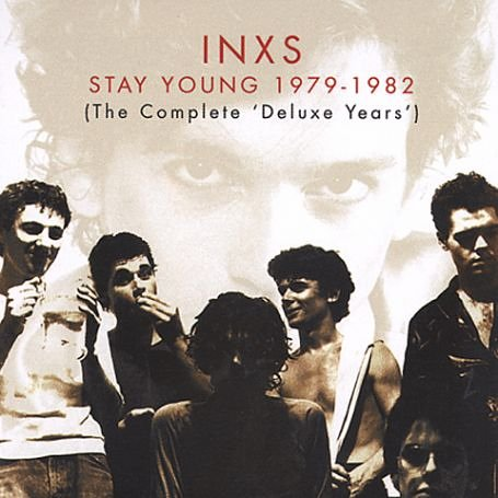INXS - Stay Young 1979-1982 (The Complete