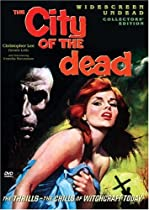 The orginal title was CITY OF THE DEAD