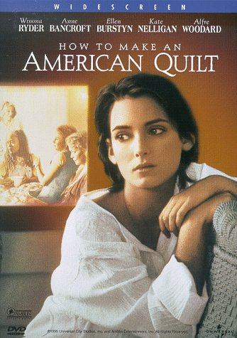 How to Make an American Quilt / ��������� ������ (1995)