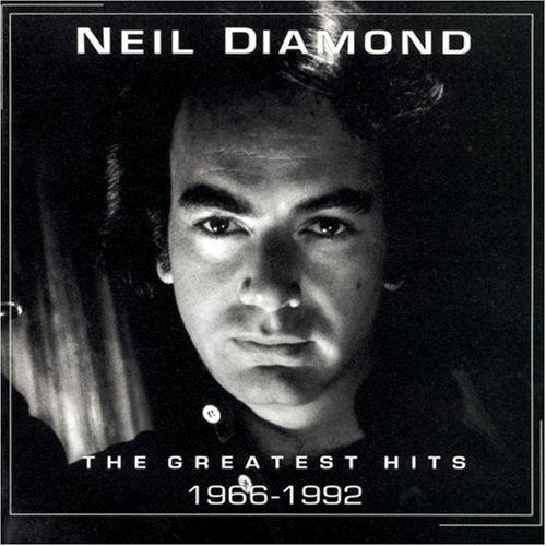 Neil Diamond - Neil Diamond , The Greatest Hits (1966 to 1992) - Zortam Music