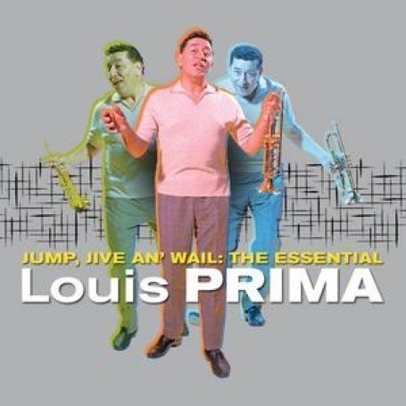 "Featured recording ""Jump, Jive & Wail: Essential Louis Prima"""