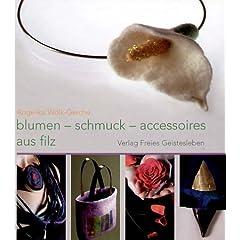 Blumen, Schmuck und Accessoires aus Filz