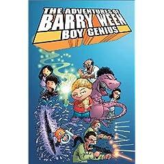 The Adventures of Barry Ween, Boy Genius