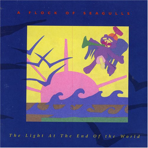 A Flock of Seagulls - Light At The End Of The World - Zortam Music