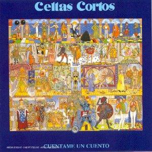 Celtas Cortos - Cuentame un Cuento - Zortam Music