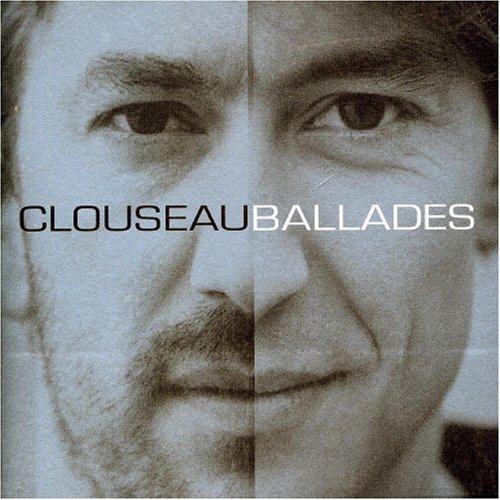 Clouseau - Ballades - Zortam Music