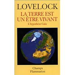 La Terre est un être vivant: L' hypothèse Gaïa