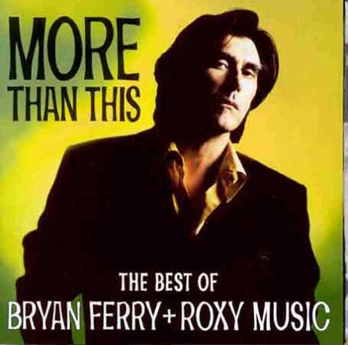 Bryan Ferry - The Best of Roxy Music - Zortam Music