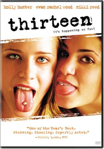 Thirteen / Тринадцать (2003)
