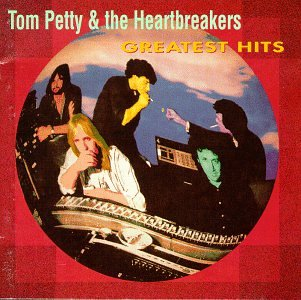 Š¢ - Tom Petty & the Heartbreakers - Greatest Hits - Zortam Music