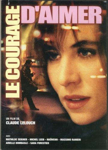 Le Courage d'aimer / Смелость любить (2005)