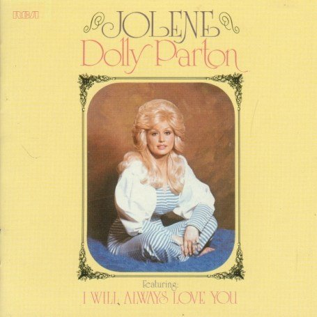 DOLLY PARTON - I Will Always Love You Lyrics - Zortam Music