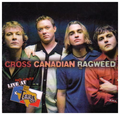 Cross Canadian Ragweed - Live & Loud at Billy Bob