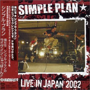 Simple Plan - Live In Japan 2002 - Zortam Music