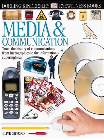 Eyewitness: Media & Communications (Eyewitness Books)