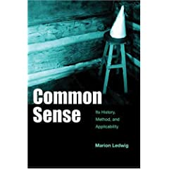 Common Sense: It's History, Method and Applicability