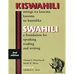 Swahili: A Foundation for Speaking, Reading, and Writing