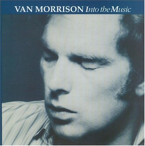 Van Morrison - Into the Music - Zortam Music