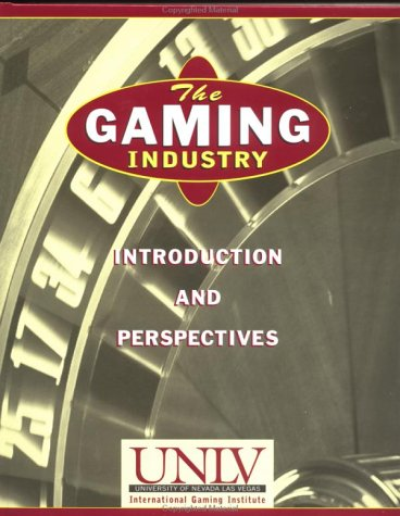 The Gaming Industry: Introduction and Perspectives