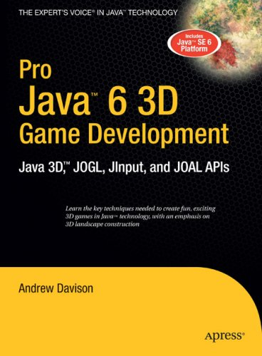 Pro Java 6 3D Game Development: Java 3D, JOGL, JInput and JOAL APIs (Expert's Voice in Java) 51JQCegvAWL