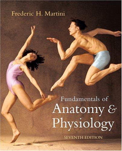 Fundamentals of Anatomy & Physiology (7th Edition) (MyA&P Series)