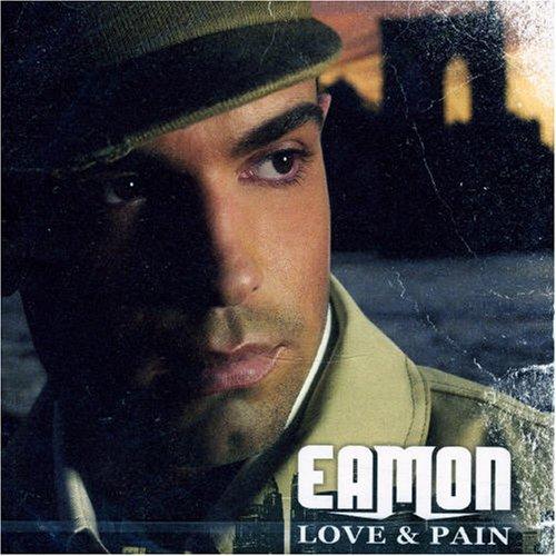 Eamon - Love & Pain - Zortam Music