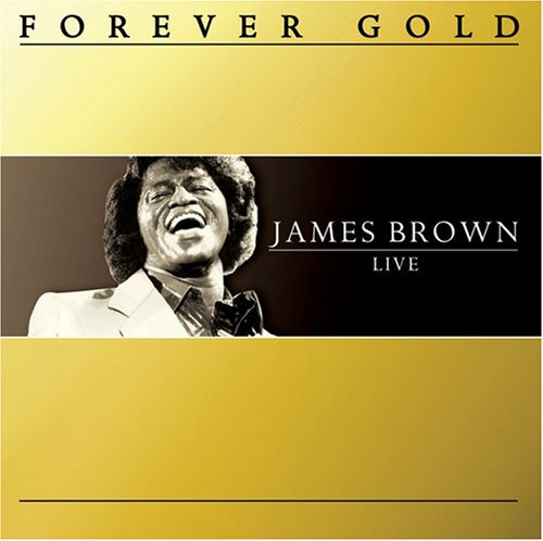 James Brown - Forever Gold: James Brown - Zortam Music