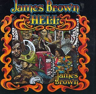 James Brown - Hell - Zortam Music