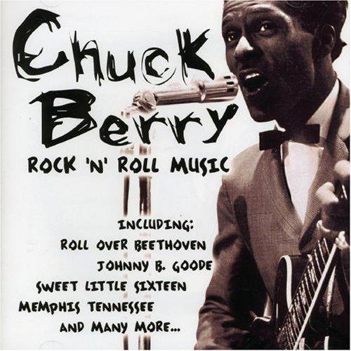Chuck Berry - Rock N Roll Music - Zortam Music