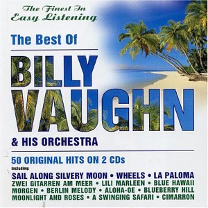 billy vaughn - The Best of Billy Vaughn & His Orchestra - Zortam Music