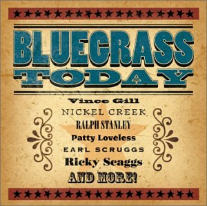 Nickel Creek - Bluegrass Today { Various Artists } - Zortam Music