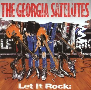 Georgia Satellites - Let It Rock: the Best of Georgia Satellites - Zortam Music