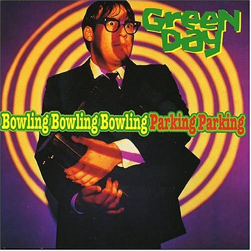 Green Day - Bowling Bowling Bowling Parking Parking (live) - Zortam Music