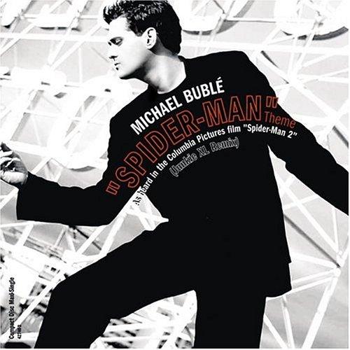 Michael Bublé - Spider-Man Theme - Zortam Music