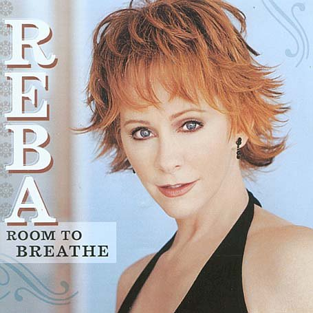 Reba McEntire - Room To Breathe - Zortam Music
